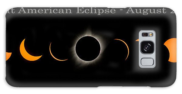 The Great American Eclipse Of 2017 Galaxy Case