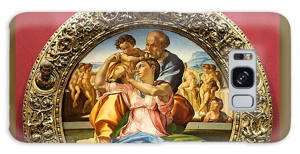 The Holy Family - Doni Tondo - Michelangelo Galaxy Case