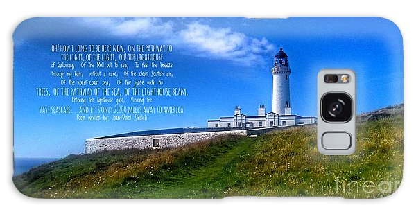 The Lighthouse On The Mull With Poem Galaxy Case
