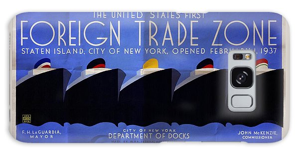 The United States' First Foreign Trade Zone - Vintage Poster Folded Galaxy Case