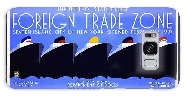 The United States' First Foreign Trade Zone - Vintage Poster Restored Galaxy Case