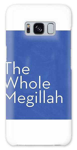 The Whole Megillah- Art By Linda Woods Galaxy Case by Linda Woods
