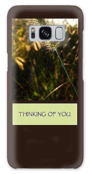 Thinking Of You Galaxy Case by Mary Ellen Frazee