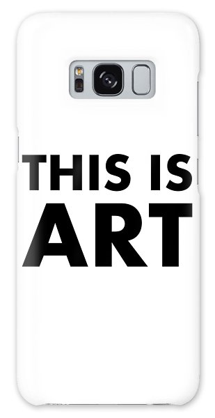 This Is Art Galaxy Case