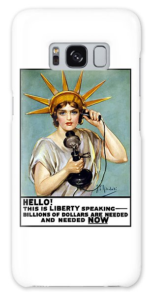 Statue Of Liberty Galaxy S8 Case - This Is Liberty Speaking - Ww1 by War Is Hell Store