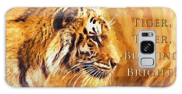 Tiger Tiger Burning Bright Galaxy Case