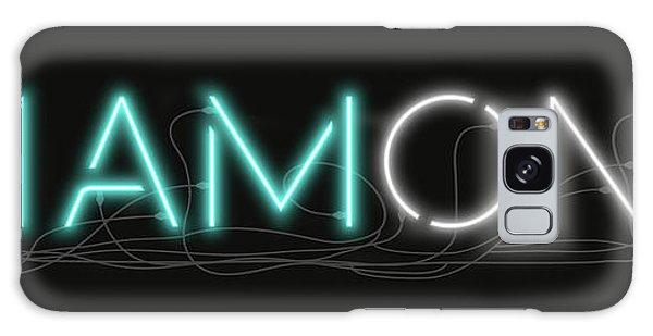 U Are Diamond - Neon Sign 1 Galaxy Case