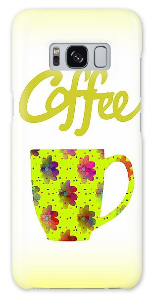 Wake Up To Coffee Galaxy Case