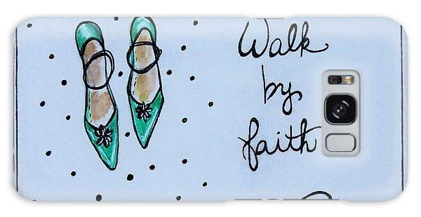 Walk By Faith Galaxy Case