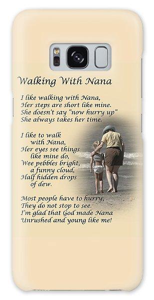 Walking With Nana Galaxy Case