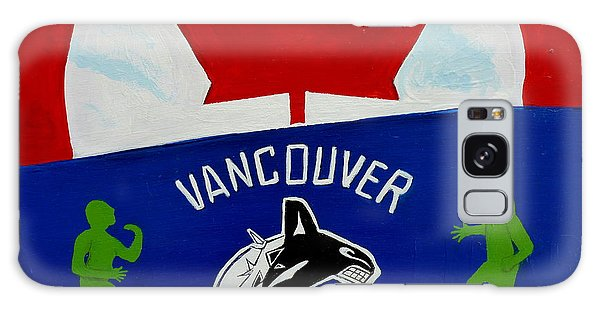 We Are All Canucks Galaxy Case