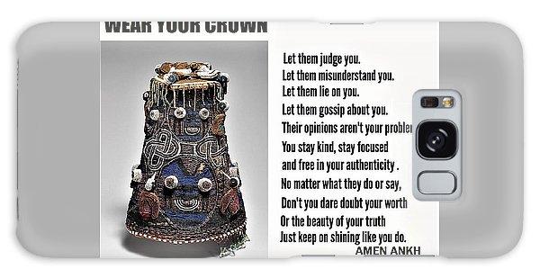 Wear Your Crown Galaxy Case