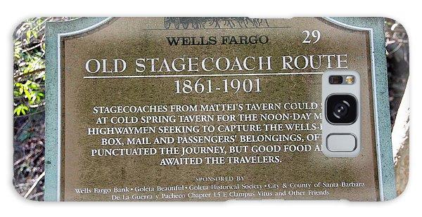 Wells Fargo Stage Coach Sign Galaxy Case by Jeff Lowe