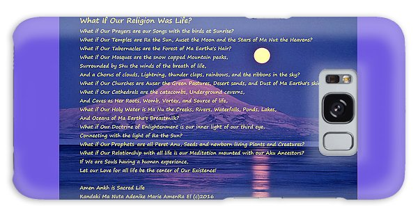 What If Our Religion Was Life Galaxy Case