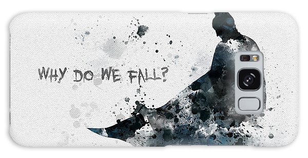 Why Do We Fall? Galaxy Case