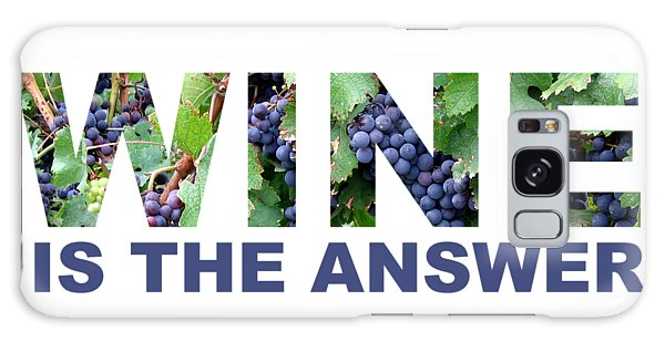 Wine Is The Answer Galaxy Case