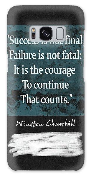 Winston Churchill Quote Galaxy Case by Dan Sproul