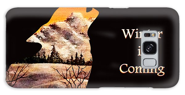 Quote Galaxy Case - Winter Is Coming by Anastasiya Malakhova