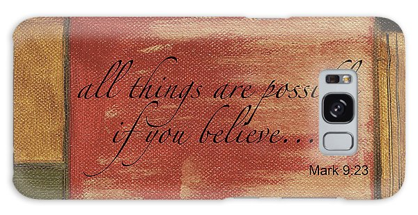 Motivational Galaxy Case - Words To Live By Believe by Debbie DeWitt