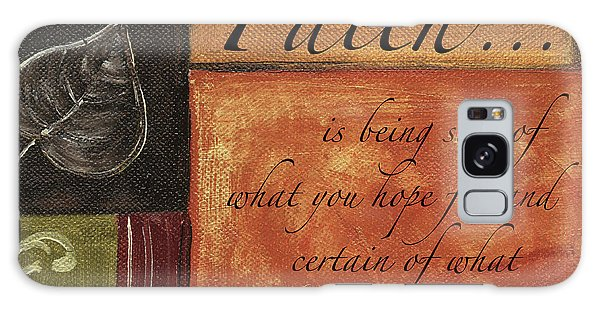 Motivational Galaxy Case - Words To Live By Faith by Debbie DeWitt