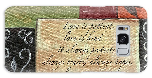 Galaxy Case - Words To Live By Love by Debbie DeWitt