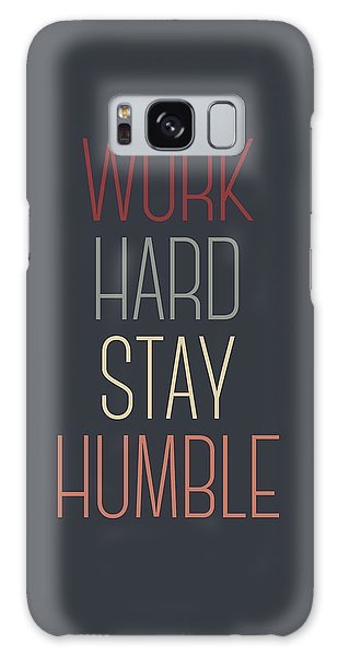 Office Galaxy Case - Work Hard Stay Humble Quote by Zapista Zapista