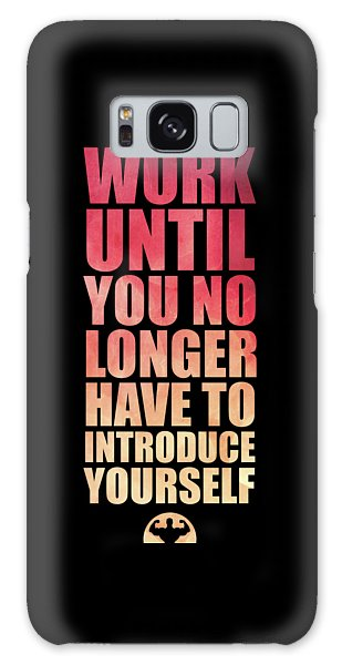 Workout Galaxy Case - Work Until You No Longer Have To Introduce Yourself Gym Inspirational Quotes Poster by Lab No 4