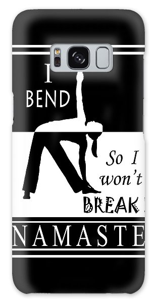 Yoga - Bend So You Won't Break Galaxy Case