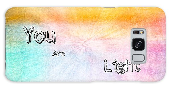 You Are Light Galaxy Case
