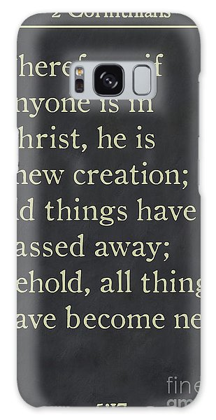 2 Corinthians 5 17 - Inspirational Quotes Wall Art Collection Galaxy Case