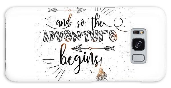 And So The Adventure Begins - Boho Chic Ethnic Nursery Art Poster Print Galaxy Case