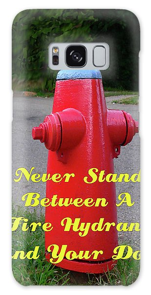 Fire Hydrant Advice Galaxy Case