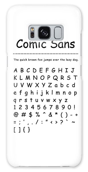 Comic Sans - Most Wanted Galaxy Case