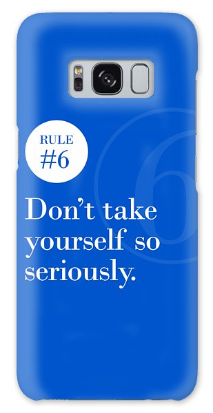Rule #6 - Don't Take Yourself So Seriously - White On Blue Galaxy Case