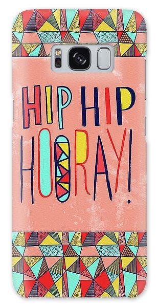 Hip Hip Hooray Galaxy Case