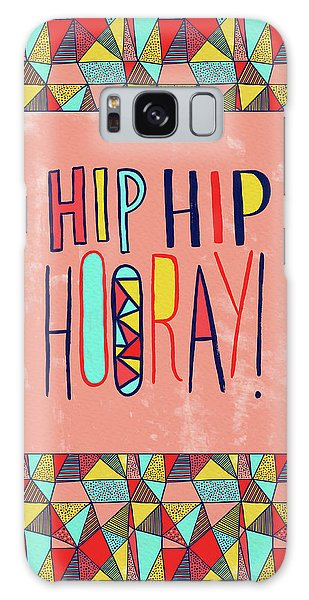 Hip Hip Hooray Galaxy Case