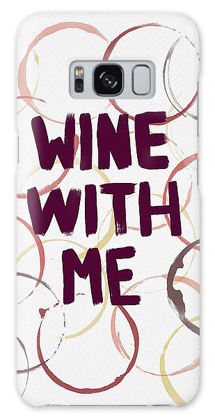 Wine With Me Galaxy Case