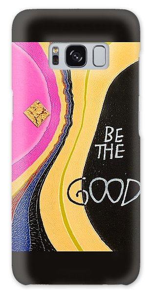 Be The Good Galaxy Case