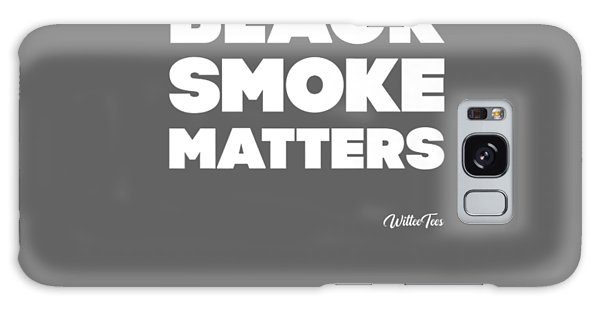 Semis Galaxy Case - Black Smoke Matters Funny Trucker Diesel Semi-truck Tshirt by Unique Tees