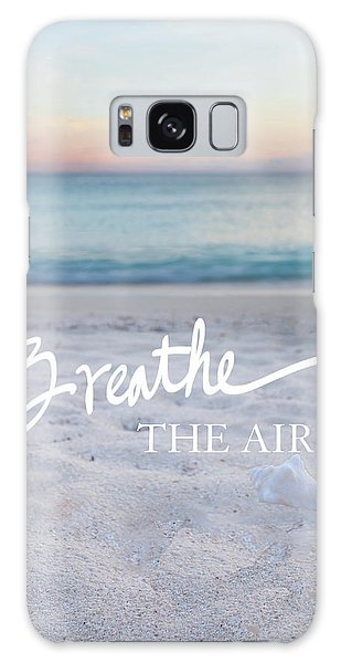 Breathe Galaxy Case - Breathe The Air by Susan Bryant
