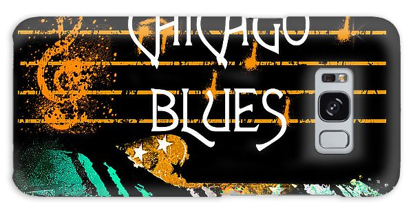 Galaxy Case featuring the digital art Chicago Blues Music by Guitar Wacky
