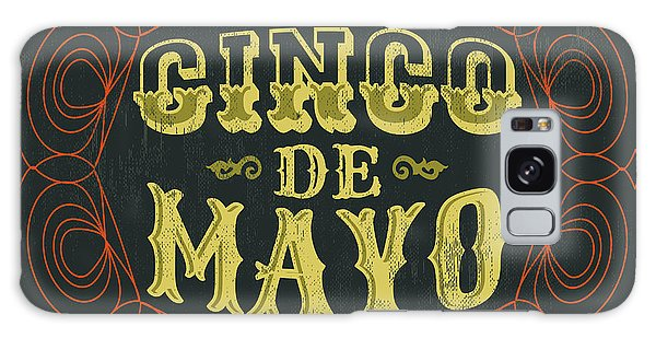 Mexican Galaxy S8 Case - Cinco De Mayo - Vintage Mexican by Julio Aldana