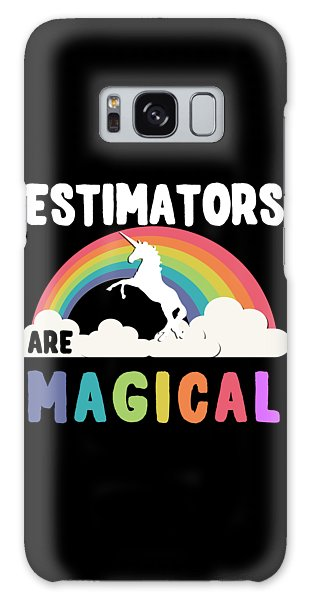 Estimators Are Magical Galaxy Case