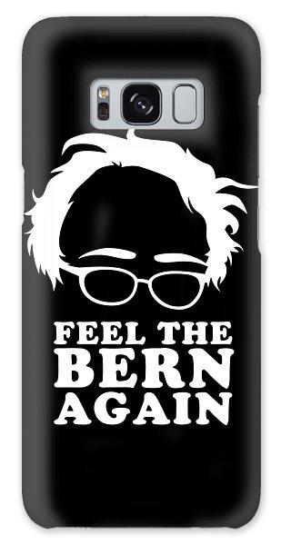 Feel The Bern Again Bernie Sanders 2020 Galaxy Case