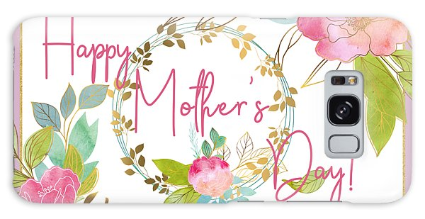 Floral Mother's Day Art Galaxy Case