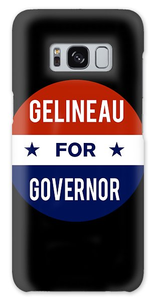 Gelineau For Governor 2018 Galaxy Case