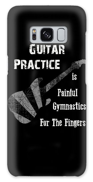 Guitar Practice Is Painful Galaxy Case