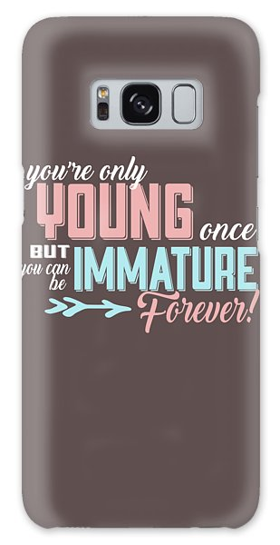 Immature Forever Galaxy Case