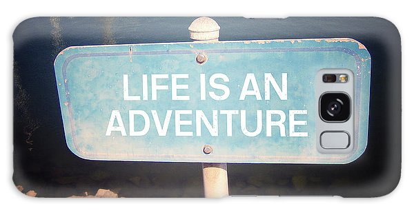 Traveler Galaxy Case -  Life Is An Adventure- Sign Art By Linda Woods by Linda Woods