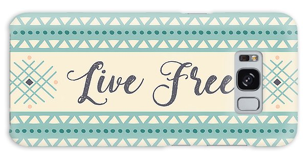 Live Free - Boho Chic Ethnic Nursery Art Poster Print Galaxy Case